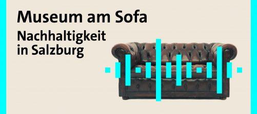 Schriftzug Museum am Sofa, Nachhaltigkeit in Salzburg